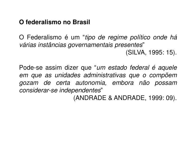 O federalismo no Brasil