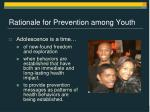 rationale for prevention among youth