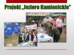 projekt jezioro kamienickie