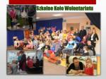 szkolne ko o wolontariatu