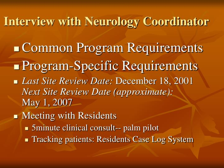 Interview with Neurology Coordinator