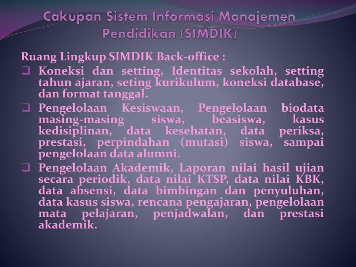 Cakupan Sistem Informasi Manajemen Pendidikan (SIMDIK)