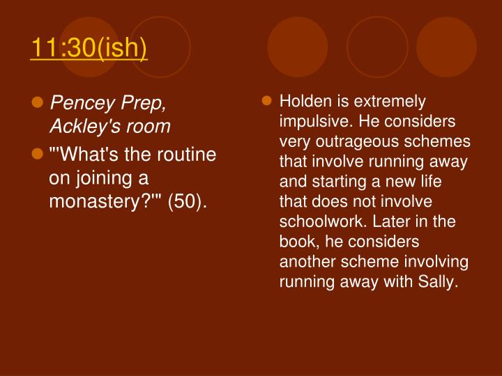 Pencey Prep, Ackley's room