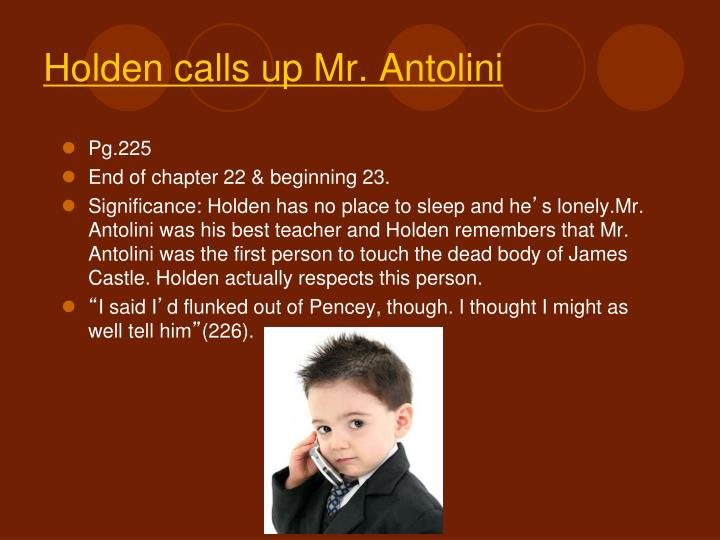 Holden calls up Mr. Antolini
