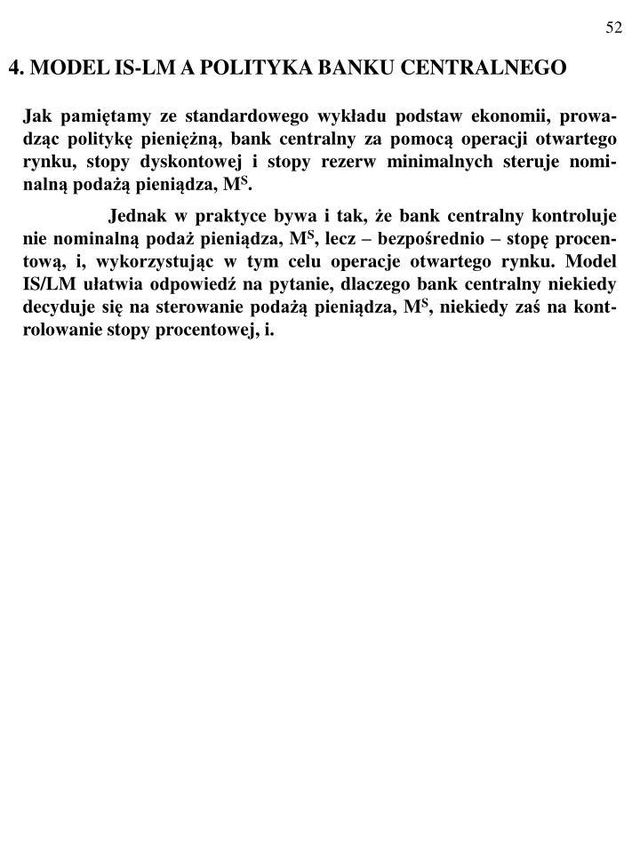 4. MODEL IS-LM A POLITYKA BANKU CENTRALNEGO
