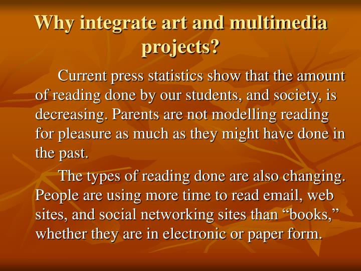 Why integrate art and multimedia projects?