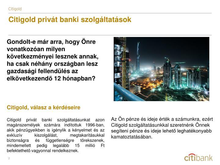 Citigold privát banki szolgáltatások