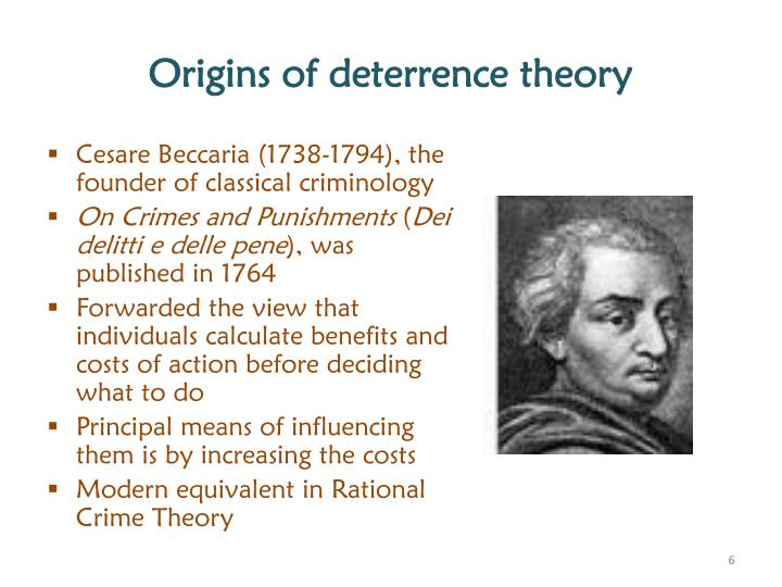 beccarias theory Cesare beccaria theorized on free will, rational manner and manipulability he believed that free will enables people to make their own choices, and that people have a rational manner that they apply toward decisions with the ultimate goal of achieving personal satisfaction.