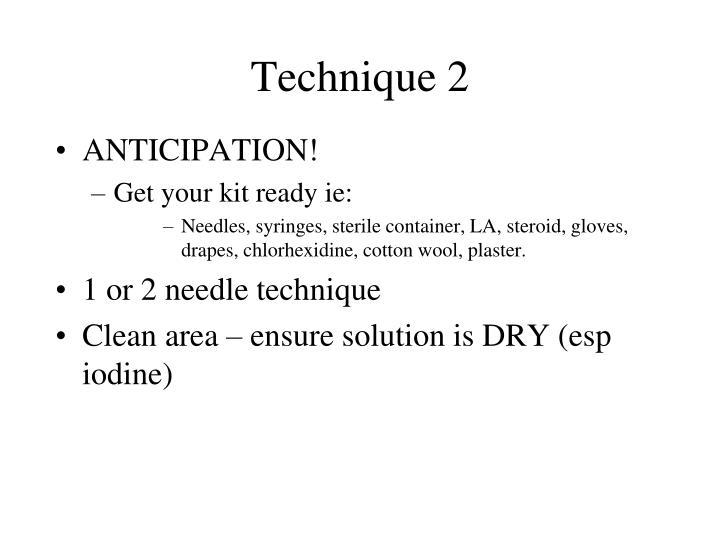 Technique 2