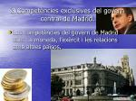 3 compet ncies exclusives del govern central de madrid