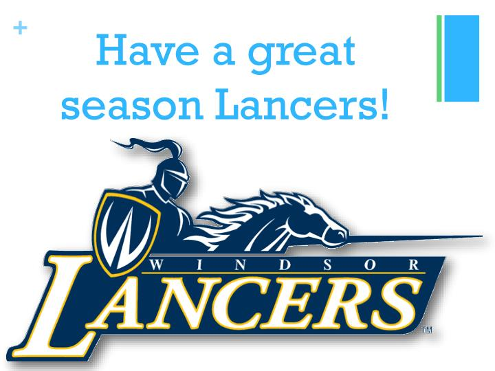 Have a great season Lancers!