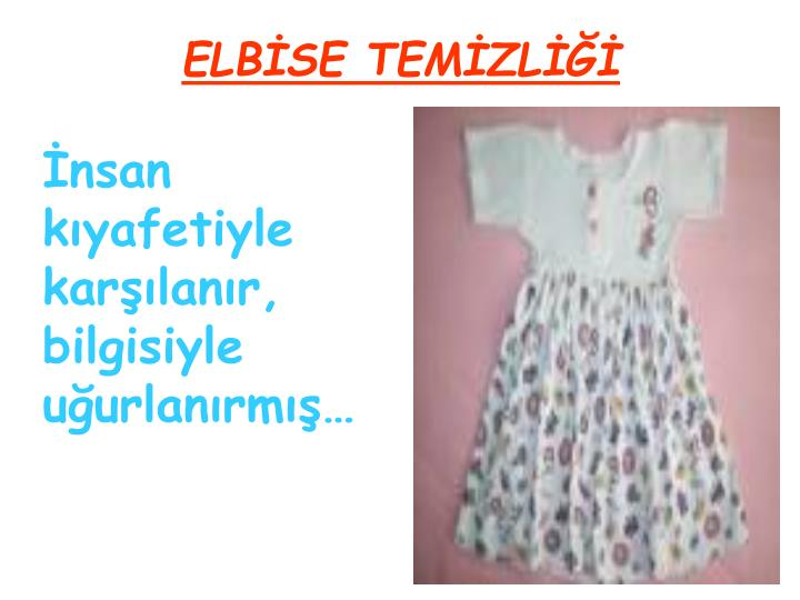 ELBİSE TEMİZLİĞİ
