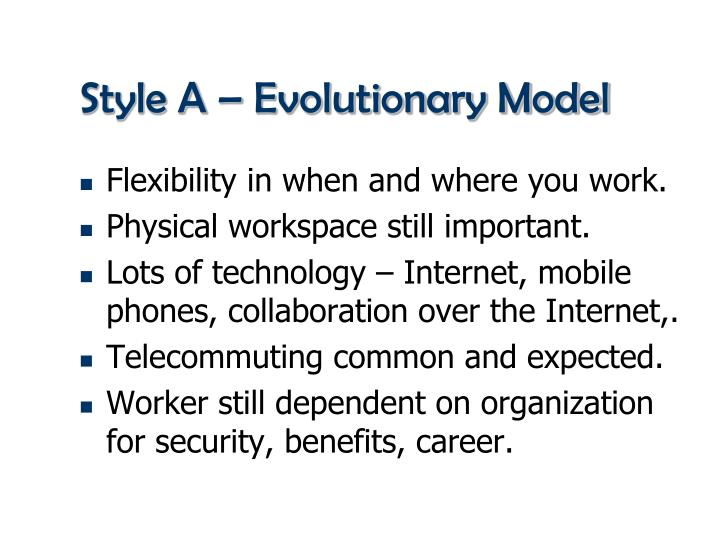 Style A – Evolutionary Model