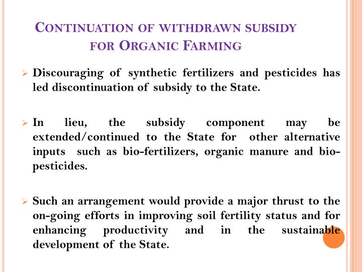 Continuation of withdrawn subsidy for Organic Farming