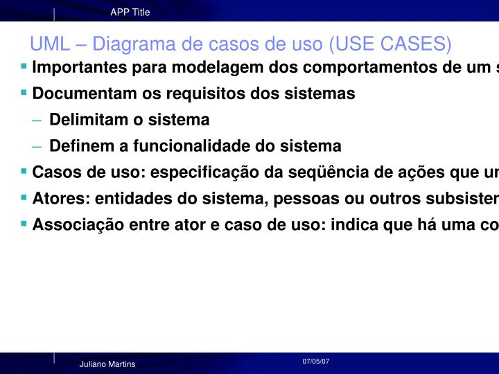 UML – Diagrama de casos de uso (USE CASES)