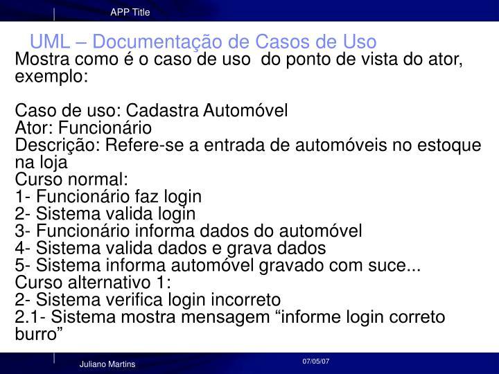 UML – Documentação de Casos de Uso