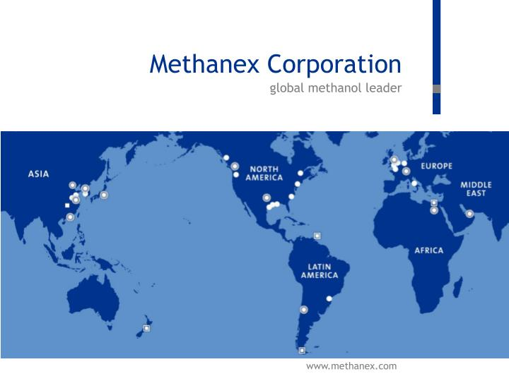 Methanex corporation global methanol leader