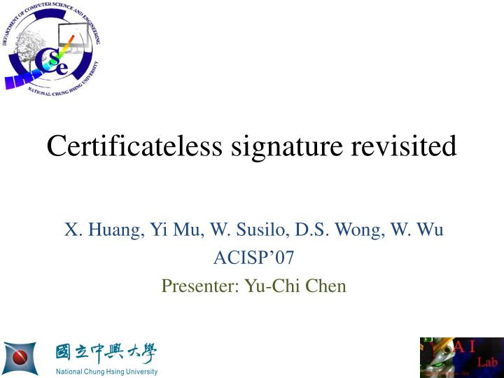 Certificateless signature revisited