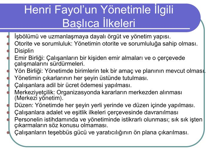 Henri Fayol'un Yönetimle İlgili Başlıca İlkeleri