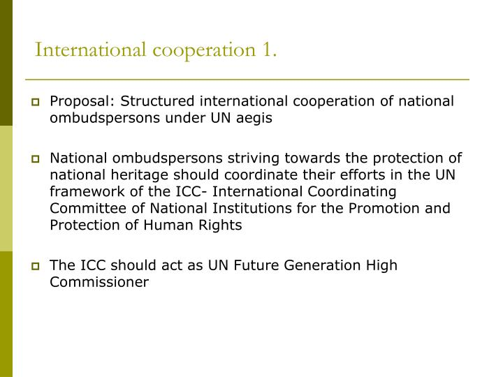 International cooperation 1.