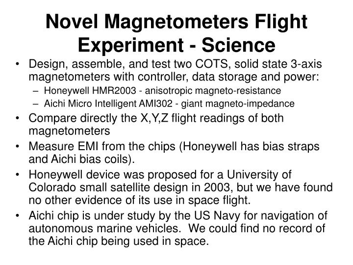 Novel magnetometers flight experiment science