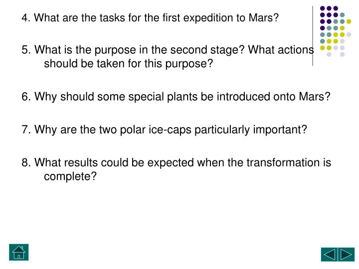 4. What are the tasks for the first expedition to Mars?