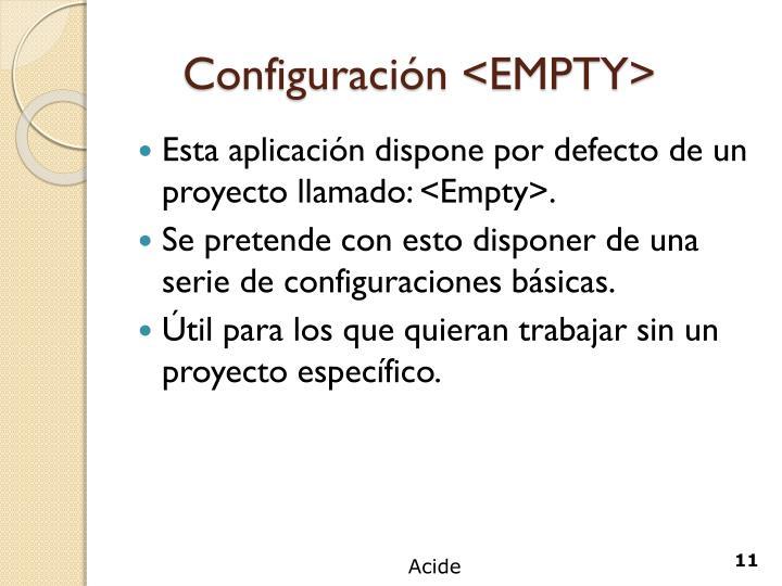 Configuración <EMPTY>
