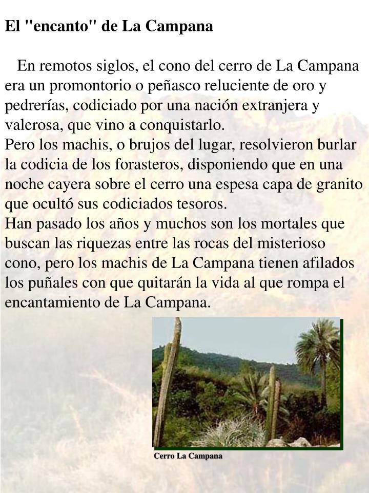 """El """"encanto"""" de La Campana"""