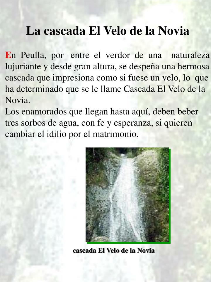 La cascada El Velo de la Novia