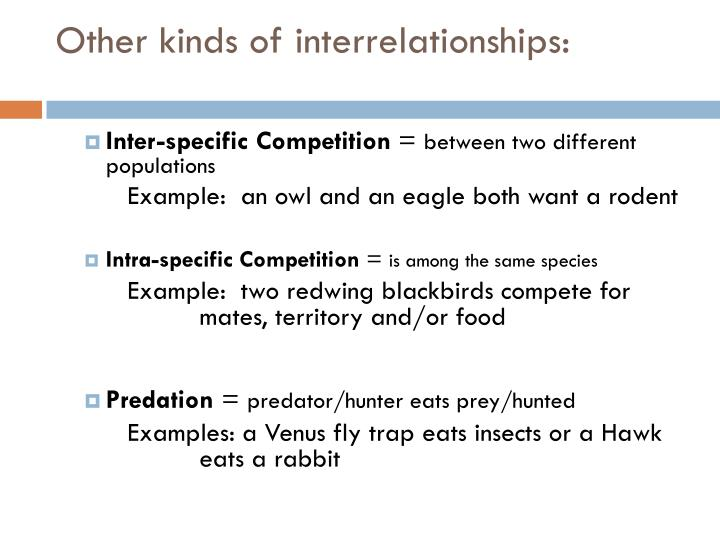 Other kinds of interrelationships: