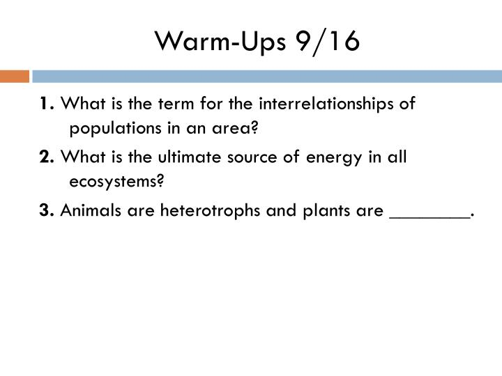 Warm-Ups 9/16