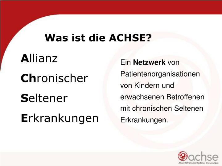 Was ist die ACHSE?