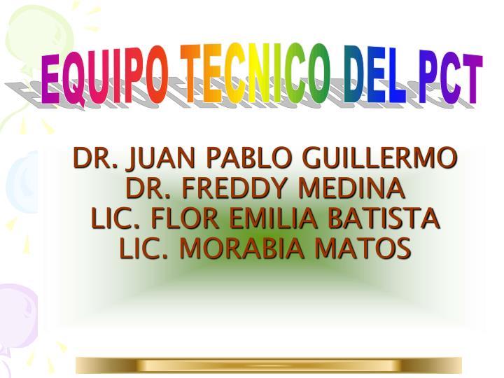DR. JUAN PABLO GUILLERMO