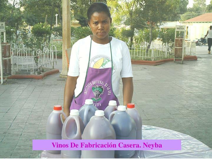 Vinos De Fabricación Casera. Neyba