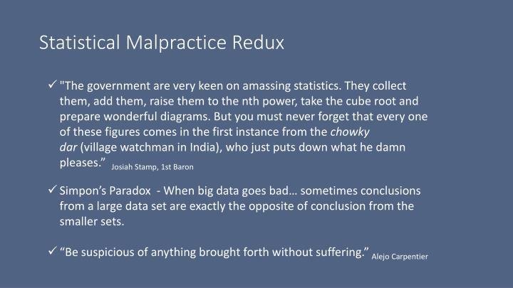 Statistical Malpractice Redux
