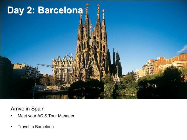 Day 2: Barcelona