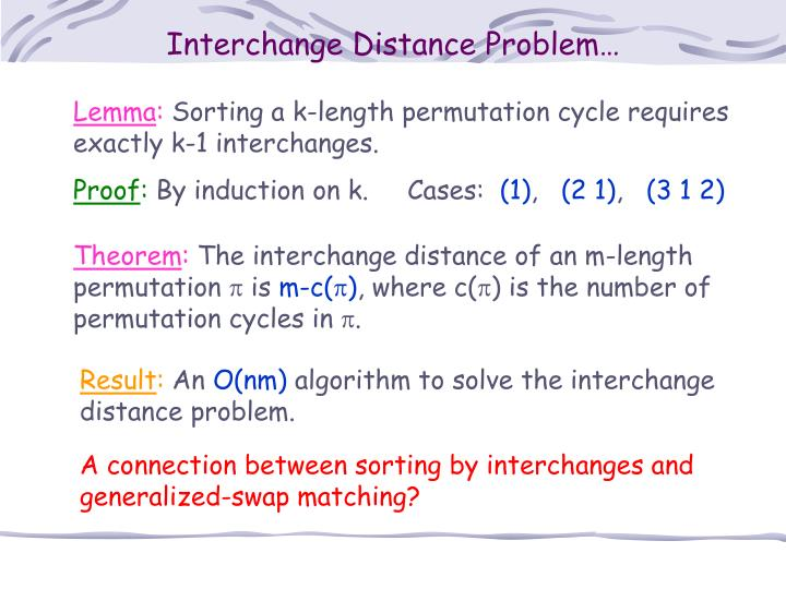 Interchange Distance Problem…