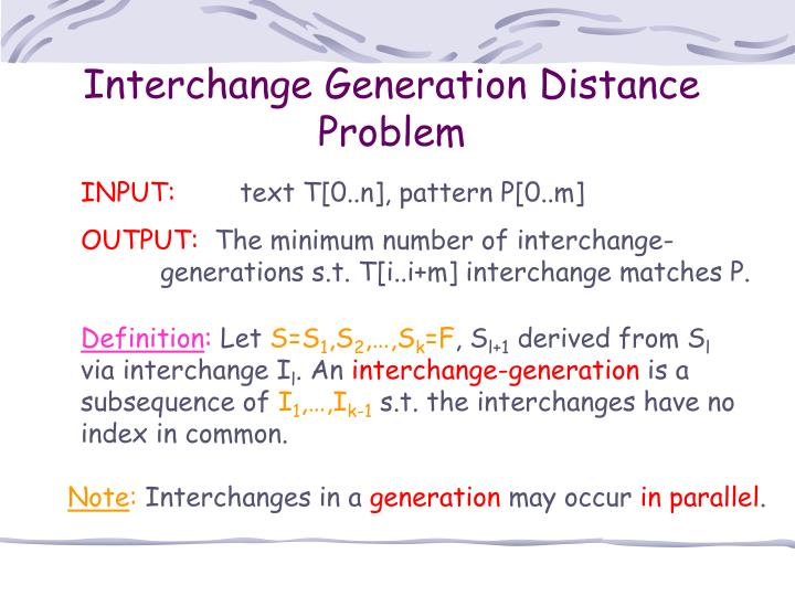 Interchange Generation Distance Problem