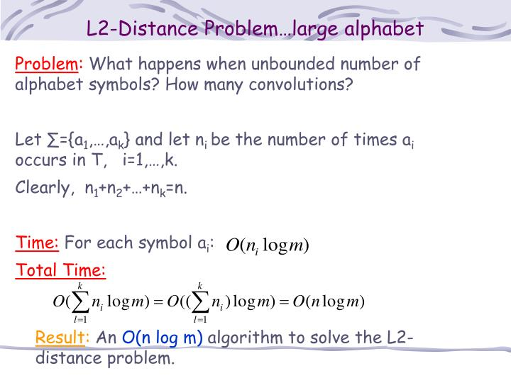 L2-Distance Problem…large alphabet