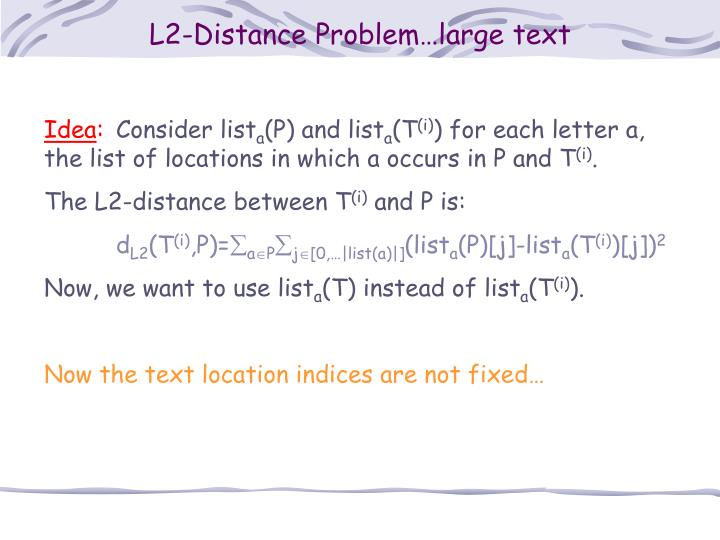 L2-Distance Problem…large text