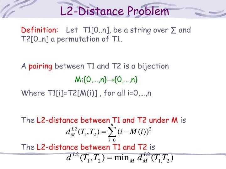 L2-Distance Problem