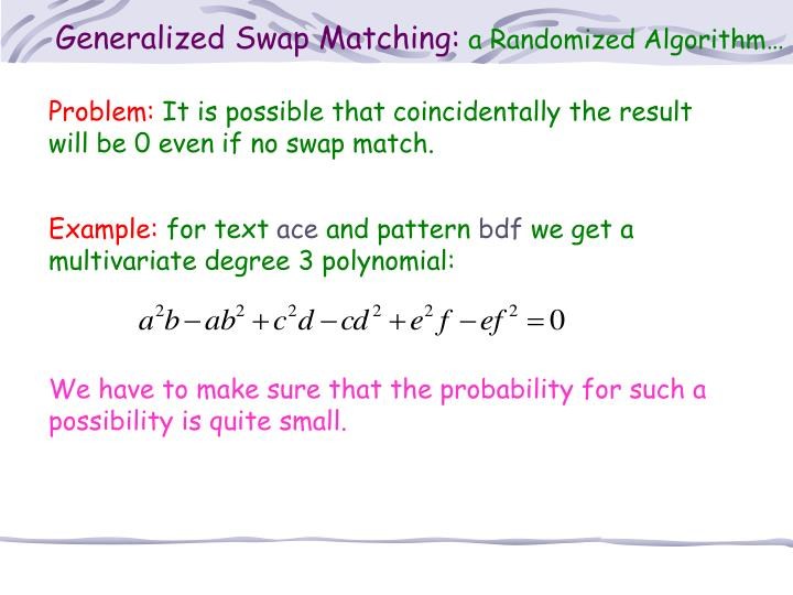 Generalized Swap Matching: