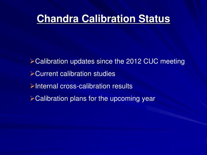 Calibration updates since the 2012 CUC meeting