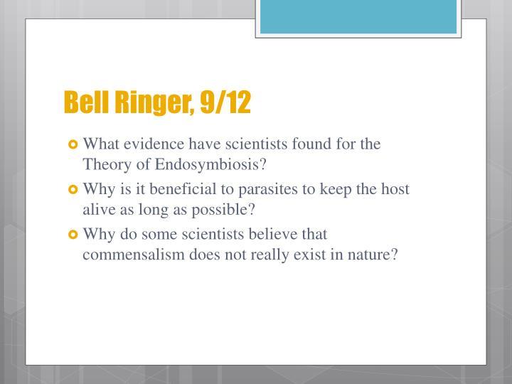 Bell Ringer, 9/12