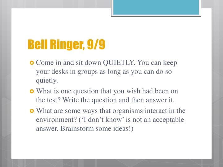 Bell Ringer, 9/9
