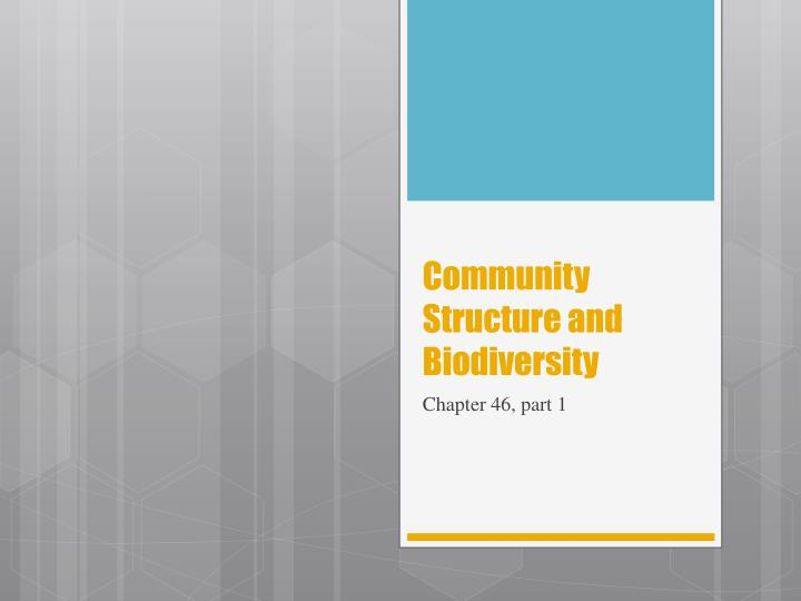 Community structure and biodiversity