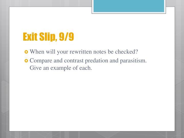 Exit Slip, 9/9