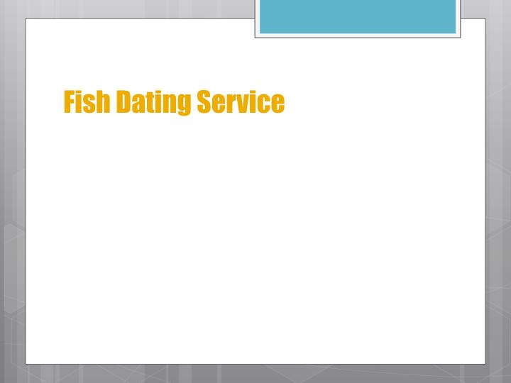 Fish Dating Service