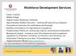 workforce development services o