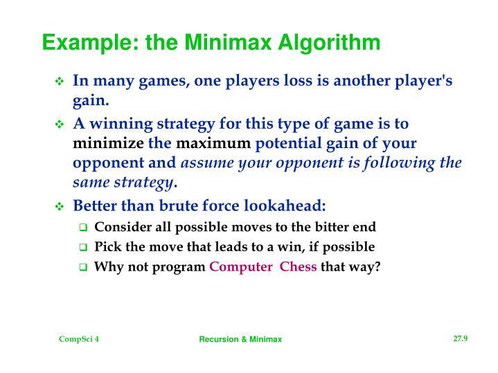 Example: the Minimax Algorithm